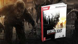 FREE Dying Light Digital Prima Official game Guide