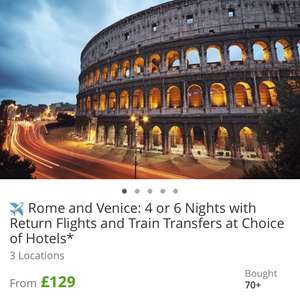 Rome and Venice 4 days holiday from £129 @ Groupon