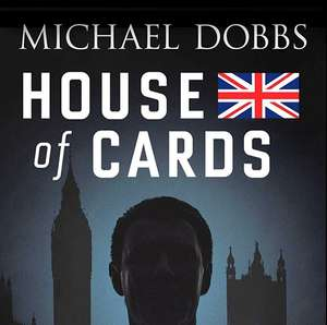 Michael Dobbs - House of Cards. Kindle Ed. Now 99p @ Amazon