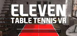 [Oculus] Eleven Table Tennis VR Play for  Free  from  2018-02-08 6:00 PM GMT  until  2018-02-12 8:00 AM GMT