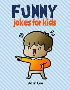 Uncle Amon. Funny Jokes for Kids. FREE. Kindle edition. Save £4.62 on print list price.