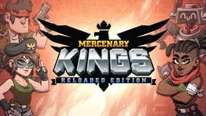 Mercenary Kings Reloaded Edition - Free upgrade for current owners or £12.99 (PS4 & PSVita)