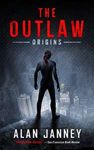 Superb Sci Fi  Books - The Outlaw: Origins Kindle Edition  &  Infected: Die Like Supernovas (The Outlaw Book 2) Kindle Edition  - Both Currently Free @ Amazon