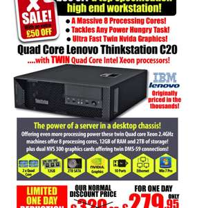 Lenovo Thinkstation C20 Tower PC DUAL Quad Core Xeon E5620 2.4GHz 12GB 2TB NVidia NVS 300 Windows 7 Pro Refurbished / Grade A1 £279.95 @ Morgan computers with code