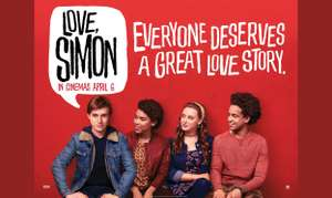 "Free Cinema Tickets to see ""Love Simon"", 19 Feb 2018"