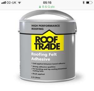 Roofing felt adhesive was £9.97 now £6 C+C @ B&Q