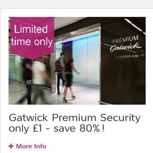 Premium Secuity for £1 at Gatwick Airport