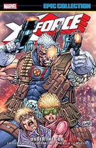 X-Force Epic Collection: Under The Gun, Amazon Kindle- £1.89