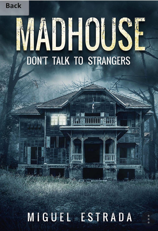 Madhouse: A Suspenful Horror Free @ Amazon (Kindle ebook)