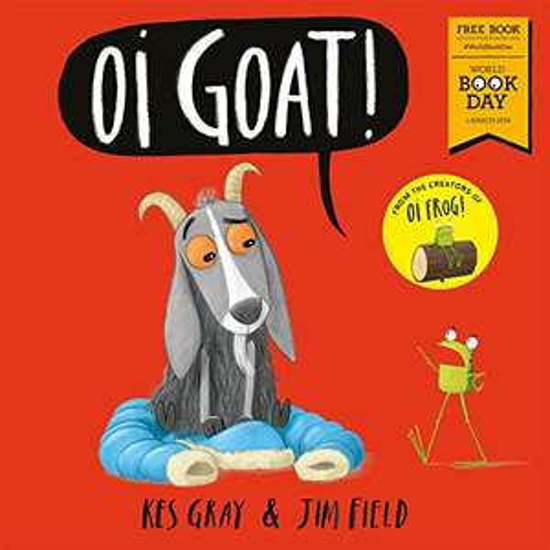 World Book Day Books £1 e.g Oi Goat! £1 prime / £3.99 non prime @ Amazon