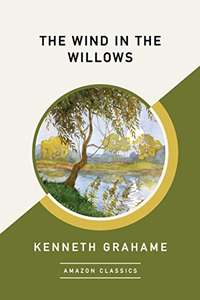 Free Kindle Book - The Wind in The Willows (Amazon Classics)