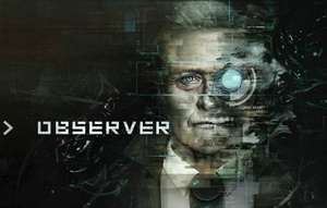 Observer - PC Game- Flash Sale Only £12.99 @ WinGameStore