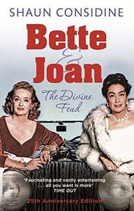 Bette And Joan: THE DIVINE FEUD  (Kindle Edition)
