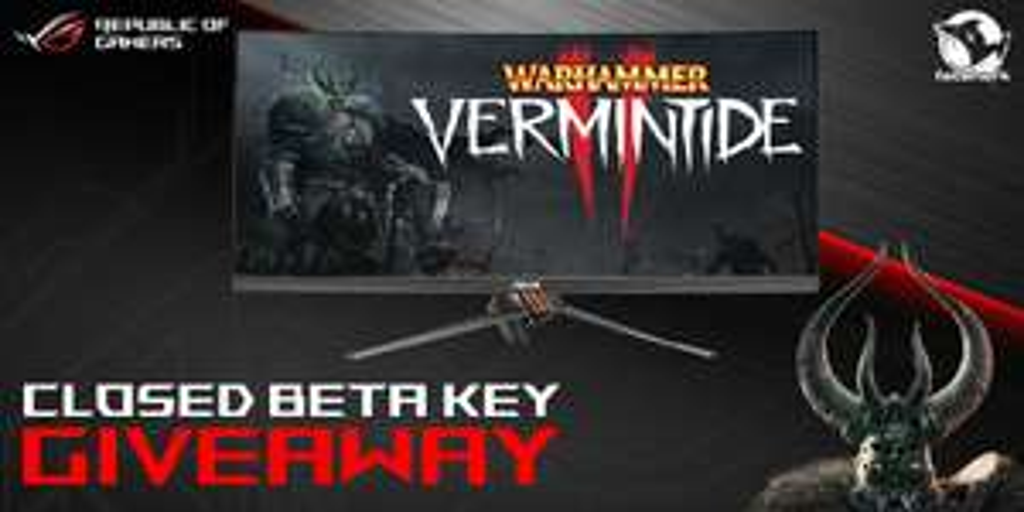 WARHAMMER: VERMINTIDE 2 - Closed BETA Key Giveaway