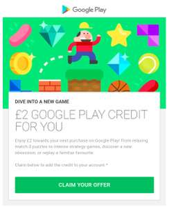 Google Play - £2 credit for free check your emails