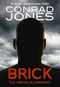 Superb Crime Thriller - Conrad Jones - Brick: an action-packed crime thriller (DI Braddick Book 1) Kindle Edition  - Free Download @ Amazon