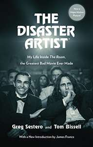 "HILARIOUS READ ""The Disaster Artist: My Life Inside The Room, the Greatest Bad Movie Ever Made"" Kindle ebook - 99p Amazon"