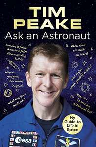 Tim Peake Ask An Astronaut £1.99 for limited time on Kindle all proceeds to Princes Trust - Amazon