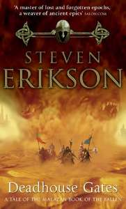 Deadhouse Gates: Malazan Book of the Fallen 2 99p on Kindle @ Amazon