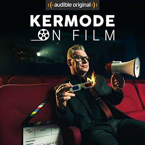 Kermode on Film By: Mark Kermode - FREE on Audible