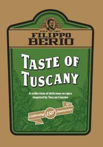 Taste Of Tuscany Recipe Book FREE @ Filippo Berio