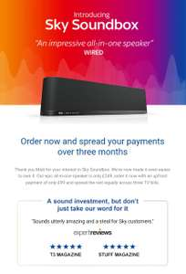Sky soundbox spread over 3 months - Pay initial £99 upfront and then the remainder over 3 bills - £299