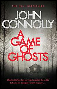 New John Connolly Paperback Book 'A Game Of Ghosts' - £2.50 Tesco Instore