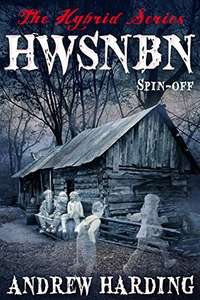 HWSNBN (He Who Shall Not Be Named): Free Hybrid Series Spin-off - free on Amazon Kindle