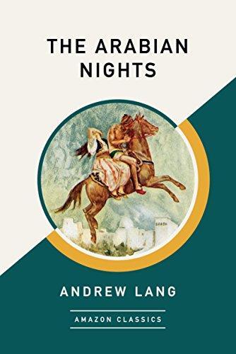 The Arabian Nights (Amazon Classics Edition) FREE