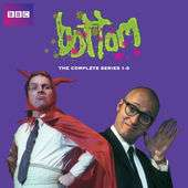 """Bottom"" complete series 1-3 £9.99 @ iTunes"