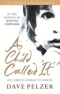 A Child Called It - Dave Pelzer. Kindle Ed. Now 99p @ amazon