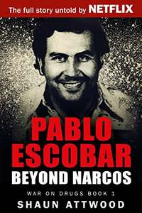 Pablo Escobar: Beyond Narcos (War On Drugs Book 1) Kindle Edition  - Free Download @ Amazon