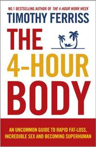 Tim Ferris The 4 Hour Body only 99p on Kindle
