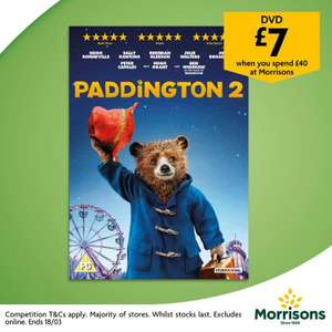 Spend £40 instore and get Paddington 2 DVD for £7 @ Morrisons