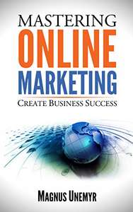 Mastering Online Marketing Kindle Edition (Amazon) - free