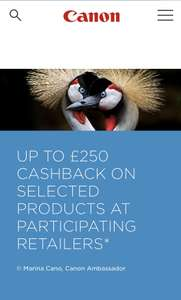 Up to £250 Cashback on Canon Products at Canon and participating Retailers