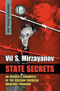 State Secrets: An Insider's Chronicle of the Russian Chemical Weapons Program - £5.89 @ Amazon