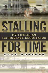 Stalling for Time: My Life as an FBI Hostage Negotiator (Hardback) £12.40 (Prime) £16.37 (Non Prime) at Amazon