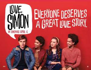 "Free tickets to See ""Love, Simon"" 21st March"