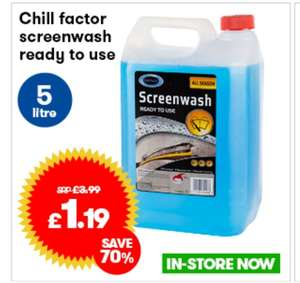 Chill factor ready to use all season screen wash 5ltr £1.19 @ JTF