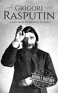 A Fascinating Story Of The Mad Monk  -   Grigori Rasputin: A Life From Beginning to End Kindle Edition  - Free Download @ Amazon