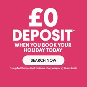 Zero deposit Thomas Cook holidays :) :)