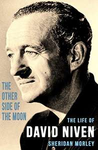 Save £11.99  on  Sheridan Morley's  - The Other Side of the Moon: The Life of David Niven Kindle Edition  - Free Download @ Amazon