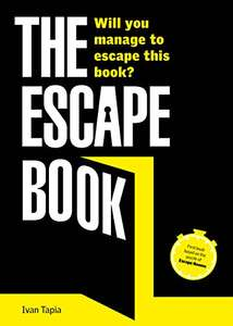 An Escape Book - Based on ideas behind Escape Rooms  Paperback £5.75 (Prime) / £8.74 (non Prime) at Amazon