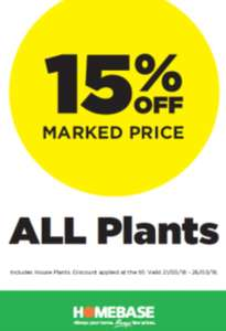 15% off ALL plants! (including houseplants and reduced plants) @ Homebase