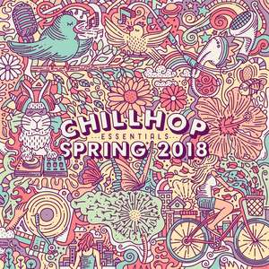 Free New Album Released Today - Chillhop Essentials - Spring 2018 @ Chillihop Bandcamp