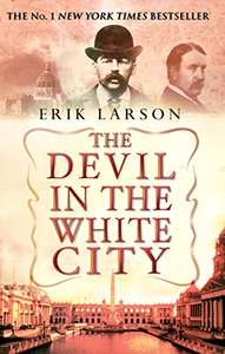 The Devil in the White City - Erik Larson (kindle ebook) 99p @ Amazon