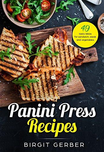 Kindle Ebook for free: Panini Press Recipes by Birgit Gerber