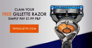 Free Gillette razor, just pay £1.99 P&P