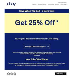 25% Off eBay Final Value Fees (FVF) + No Insertion Fees on 30 items. Valid from 25-26 March.